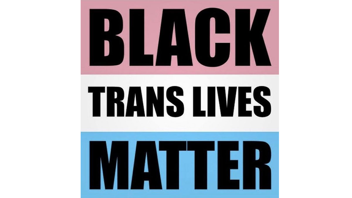 """Black Trans Lives Matter"" written over trans flag"