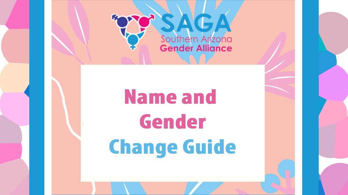 """Graphic with peach colored background with large light blue and light pink leaves throughout, accented by white """"veins,"""" and a white squiggly line on the left side.  SAGA logo on top. White rectangle in center with title """"Name and Gender (in pink) Change Guide (in blue)""""."""