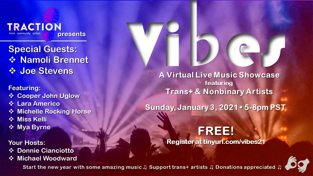 Traction presents Vibes a Virtual Music Showcase - special guests: Namoli Brennet, Joe Stevens featuring Cooper John Uglow,  Lara Americo, Michelle Rocking Horse, Miss Kelli, Mya Byrne. Your hosts: Donnie Cianciotto, Michael Woodward Free register at tinyurl.com/vibes21